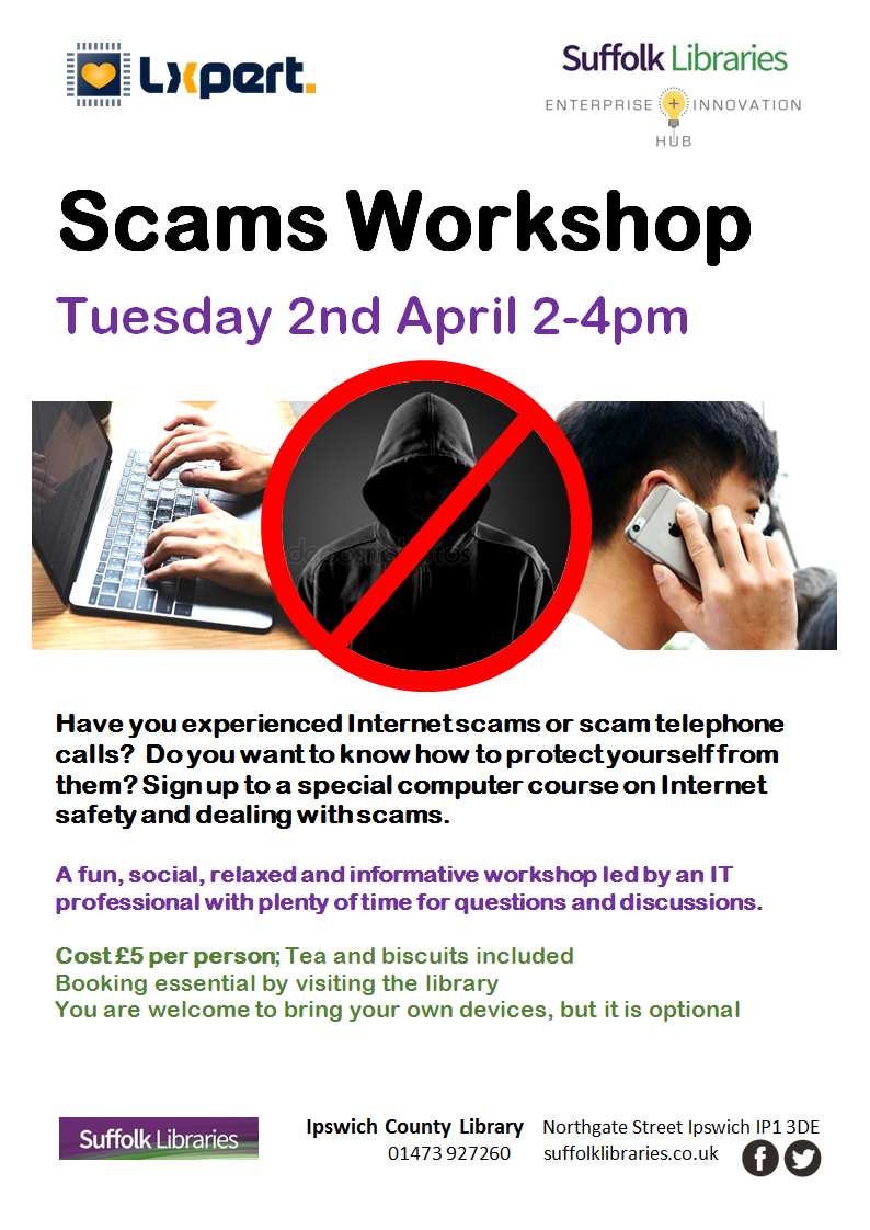 Protecting yourself from Internet scams and telephone call scams workshop at Ipswich County Library poster